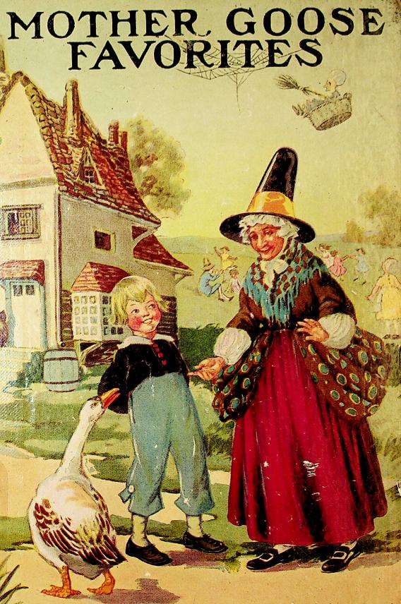 """שער הספרMother Goose favorites : a selection of rhymes from Mother Goose"""" """" במהדורה בשפה האנגלית מראשית המאה העשרים (הוצאת Chicago : M.A. Donohue & Co)"""
