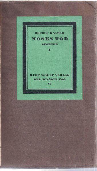 """ספרו של קייזר, מות משה, שיצא לאור ב-1921 ככרך האחרון בסדרה האקספרסיוניסטית """"היום האחרון"""" אצל המו""""ל קורט וולף"""