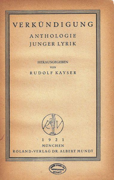 """האנתולוגיה """"הבשורה"""" של שירה אקספרסיוניסטית שנערכה על ידי קייזר, 1921"""